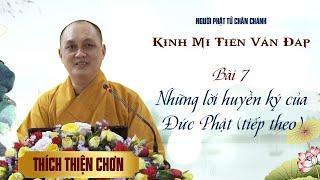 Kinh Mi Tiên - Bài 7: Nhưng lời huyền ký của Đức Phật (tiếp theo)