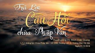 Tham Vấn Khóa Thiền Chùa Pháp Vân 01-12-2018