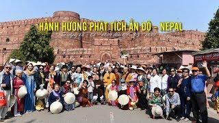 Hành hương Phật tích Ấn Độ- Nepal 02-2019 - DVD 1