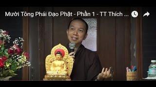 Mười Tông Phái Đạo Phật - Phần 1