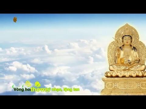 Karaoke Phật giáo: 12 Lời Khấn Nguyện Quán Thế Âm