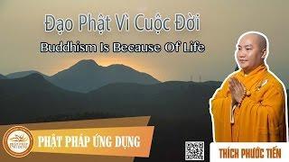 Đạo Phật Vì Cuộc Đời