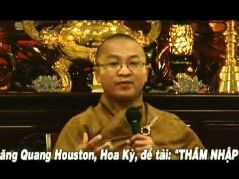 Thâm Nhập Kinh Tạng - Phần 1/2 (03/08/2007) video do Thích Nhật Từ giảng