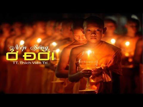 Bước đầu học Phật kỳ 17: Nếp sống ở đời