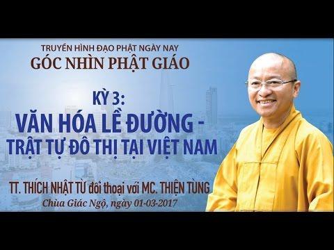 Góc nhìn Phật giáo - Kỳ 3: Văn hóa lề đường- Trật tự đô thị tại Việt Nam