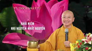 Vấn đáp: NHỊ NGUYÊN - NHẤT NGUYÊN là gì ? | TT. Thích Nhật Từ
