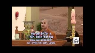 Học Giới Bồ Tát phần 5/15 - Thầy. Thích Pháp Hòa