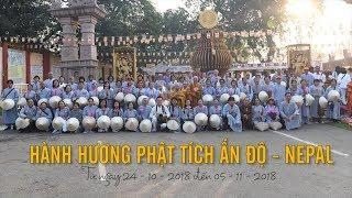 Hành hương Phật tích Ấn Độ - Nepal từ 24-10 đến 06-11-2018 - Phần 1