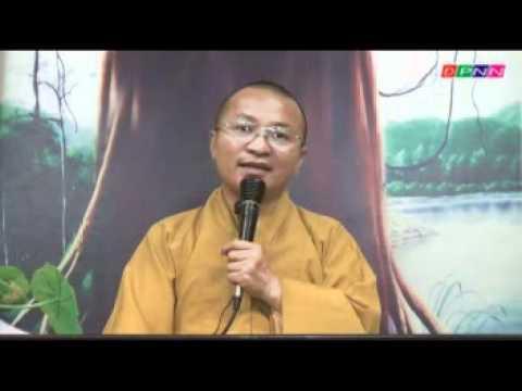 Kinh Pháp Cú 24: Vượt qua khao khát dục vọng (17/07/2011) video do Thích Nhật Từ giảng