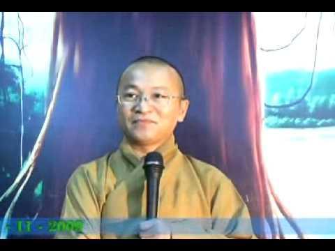 Kinh Trung bộ 151: Tu là cội phúc (22/11/2009) video do Thích Nhật Từ giảng
