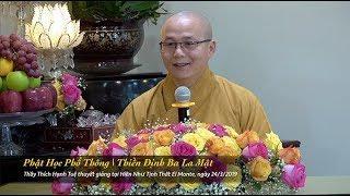 Thích Hạnh Tuệ | Phật Học Phổ Thông - Thiền Định Ba La Mật