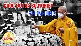 TT. Thích Nhật Từ chia sẻ về cuộc đời, sự nghiệp và sự đóng góp của ca sĩ Phi Nhung