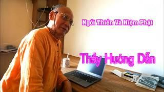 Thầy Thích Huyền Diệu 2017 hướng dẫn Ngồi Thiền Và Niệm Danh Hiệu Phật.