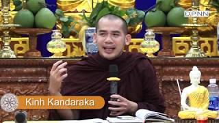KINH TRUNG BỘ 51: KINH KANDARAKA - SƯ PHƯỚC TOÀN