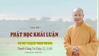 Phật học Khái Luận Thầy