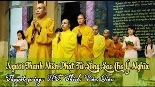 Người Thanh Niên Phật Tử Sống Sao Cho Ý Nghĩa