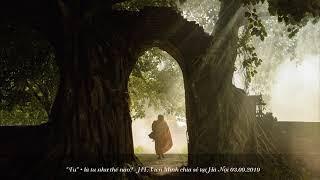 """""""Tu"""" • là tu như thế nào? - HT. Viên Minh chia sẻ tại Hà Nội 03.09.2019"""