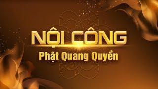Phật Quang Quyền - Thiền Tôn Phật Quang
