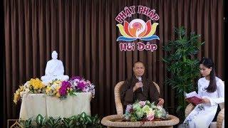 Hỏi Đáp Phật Pháp - Thầy Trí Chơn