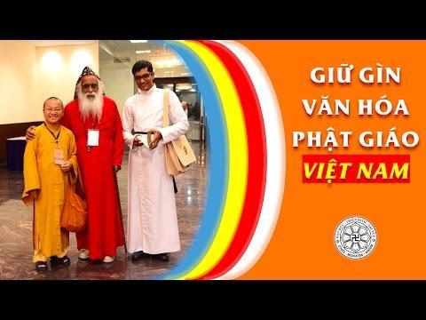 Giữ gìn văn hóa Phật giáo Việt Nam (18/12/2011) video do Thích Nhật Từ giảng