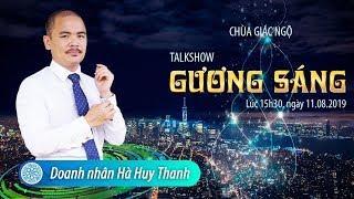 TALKSHOW GƯƠNG SÁNG: DOANH NHÂN HÀ HUY THANH