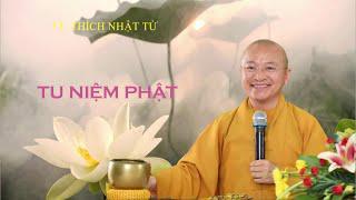Vấn đáp: Tuổi già chỉ tu niệm Phật có được không ? | TT. Thích Nhật Từ