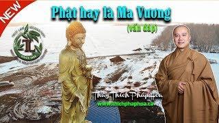 Phật hay là Ma Vương đến lúc bạn lâm chung?