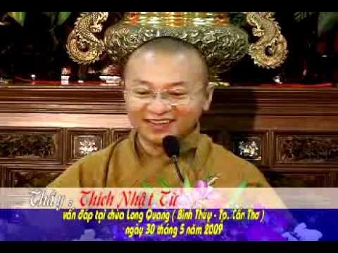 Vấn Đáp: Thương Yêu Sự Sống - P3/8 (30/05/2009) video do Thích Nhật Từ giảng
