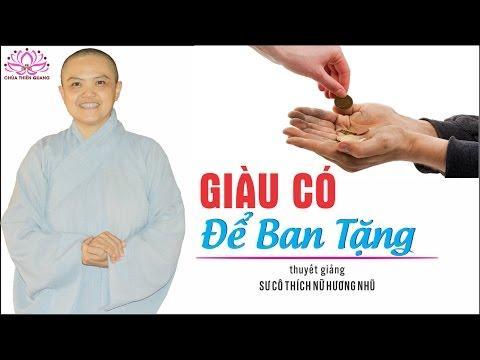 Giàu Có Để Ban Tặng - Sư Cô Hương Nhũ tại Nhà Hàng Hoàng Lan Nha Trang