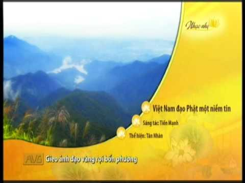 Việt Nam Đạo Phật Một Niềm Tin