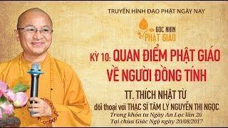 Góc nhìn Phật giáo kỳ 10: Quan điểm Phật giáo về người đồng tính