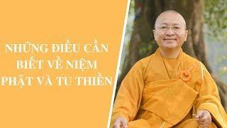 Những điều cần biết về niệm Phật và tu Thiền | Thích Nhật Từ