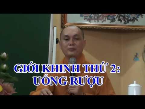 Giới Bồ Tát 131: Chất Gây Say (phần 1)