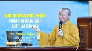 Noi gương đức Phật: Phụng sự nhân sinh - Khép lại khổ đau