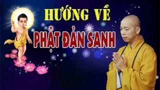 Hướng Về Ngày Phật Đản Sanh