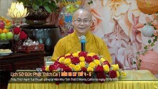 Lịch Sử Đức Phật Thích Ca | Mùa An Cư 4 & 5