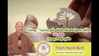 Nguồn gốc hình thành quan điểm Tái Sinh trong Phật Giáo