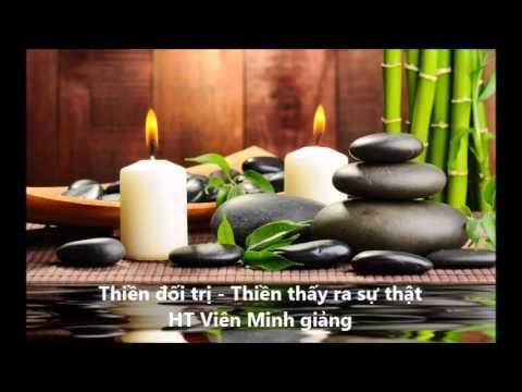 Thiền đối trị - Thiền thấy ra sự thật