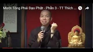 Mười Tông Phái Đạo Phật (Phần 3)