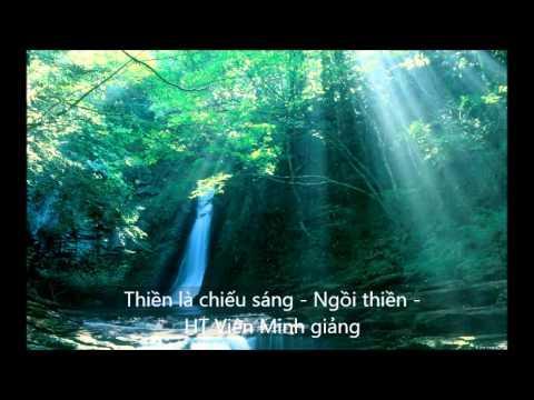 Thiền là chiếu sáng - Ngồi thiền