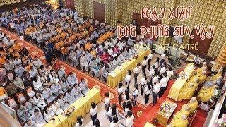 Ca khúc: NGÀY XUÂN LONG PHỤNG SUM VẦY - Ban Đạo Ca Trẻ