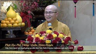 Thích Hạnh Tuệ | Phật Học Phổ Thông - Quán Nhân Duyên