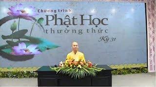 Kinh NIKAYA Giảng Giải - Phật Học Thường Thức - Tu Cái Gì ?