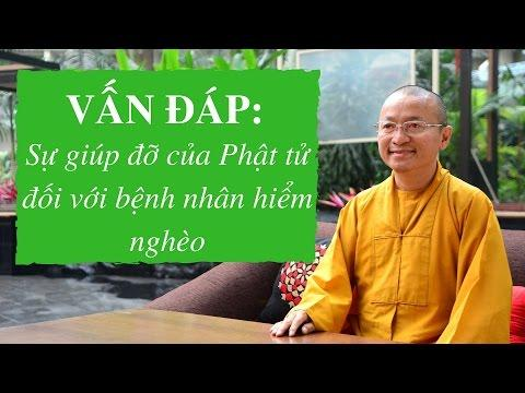 Vấn đáp: Sự giúp đỡ của Phật tử đối với bệnh nhân hiểm nghèo