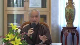Bồ Tát Bất Thối 1 - Thầy Thích Pháp Hòa (Tv.Huyền Quang, Apr.2, 2014)