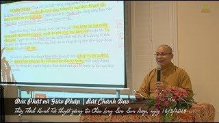 Thích Hạnh Tuệ | Đức Phật và Giáo Pháp - Bát Chánh Đạo