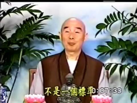 Phổ Hiền Hạnh Nguyện (4-4) Pháp Sư Tịnh Không