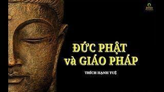 Đức Phật và Giáo Pháp - Đản Sinh