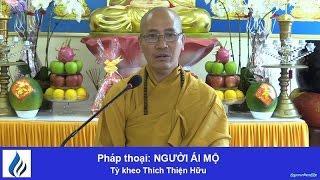 Pháp thoại: Người Ái Mộ