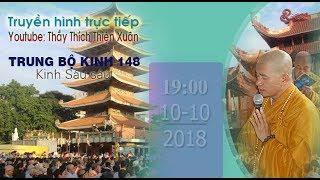 LỚP HỌC ĐẠI TẠNG KINH 10.10.2018 - 148. Kinh Sáu Sáu